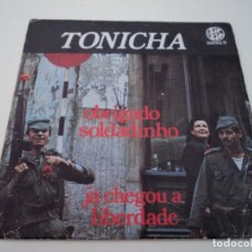 Discos de vinilo: TONICHA OBRIGADO SOLDADINHO ED ZIP ZIP. Lote 97847663