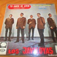 Discos de vinilo: LOS JAVALOYAS - TU AMOR DE AYER, YESTERDAY MAN/ NO NO VALENTINA/ QUIERO +1 - EP 1966. Lote 97862051