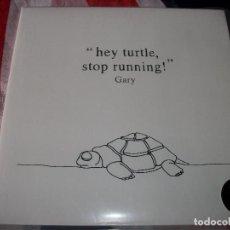 Discos de vinilo: GARY - HEY TURTLE STOP RUNNING - PORTADA DOBLE. Lote 97865867