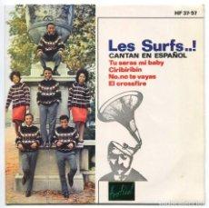 Discos de vinilo: DISCO EP 45 RPM - LES SURFS ..! (HF 37-57). Lote 97876179
