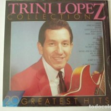 Discos de vinilo: TRINI LOPEZ COLLECTION. 20 GREATEST HITS. MASTERS. HOLANDA.. Lote 97929055