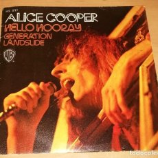 Discos de vinilo: SINGLE DE ALICE COOPER HELLO HOORAY. 1972. EDICIÓN ESPAÑA. MUY BUEN ESTADO. Lote 97956883