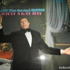 Discos de vinilo: LARRY GRAYSON - WHAT A GAY DAY LP - ORIGINAL INGLES - YORK RECORDS 1972 - STEREO -. Lote 97985695