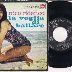 Discos de vinilo: NICO FIDENCO,LA VOGLIA DI BALLARE + 3, RCA VICTOR,1965. Lote 97986855