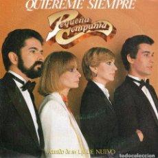 Discos de vinilo: PEQUEÑA COMPAÑIA - QUIEREME SIEMPRE / LLUVIA - SINGLE PROMO MOVIEPLAY 1983. Lote 97991675