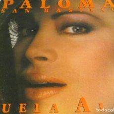 Discos de vinilo: PALOMA SAN BASILIO-VUELA ALTO. Lote 97992579