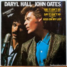 Discos de vinilo: DARYL HALL JOHN OATES - SAY IT ISN'T SO - PROMO. Lote 97995183