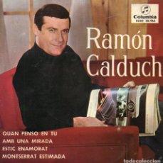 RAMON CALDUCH, EP, QUAN PENSO EN TU + 3, AÑO 1965