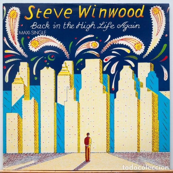 STEVE WINWOOD ?– BACK IN THE HIGH LIFE AGAIN (Música - Discos de Vinilo - Maxi Singles - Rock & Roll)