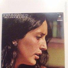 Discos de vinilo: JOAN BAEZ DIEZ AÑOS DE EXITOS 1960 - 1970 2LP ( 1970 HISPAVOX ESPAÑA ) BUEN ESTADO GENERAL. Lote 98013119