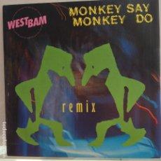 Dischi in vinile: WESTBAM - MONKEY SAY MONKEY DO / THE WHIP - NUEVO ESPAÑOL + NOTA PROMO. Lote 98013195