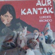 Discos de vinilo: LURDES IRIONDO AUR KANTAK EP CON LETRAS 1966 HERRI GOGOA. Lote 98019519