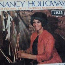 Discos de vinilo: NANCY HOLLOWAY - IX FESTIVAL DE LA CANCION MEDITERRANEA. Lote 98019011
