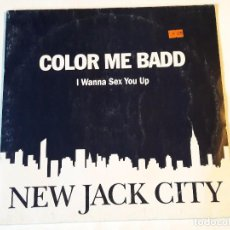 Discos de vinilo: COLOR ME BADD - I WANNA SEX YOU UP - 1991. Lote 98027867