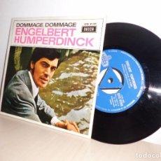 Discos de vinilo: ENGELBERT HUMPERDINK- DOMMAGE ,DOMMAGE-EP DE 4 CANCIONES -DECCA-COLUMBIA -ESPAÑA- 1967. Lote 98045475