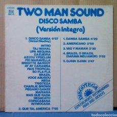 Discos de vinilo: TWO MAN SOUND - DISCO SAMBA ( VERSIÓN ÍNTEGRA ) 1980. Lote 98048428