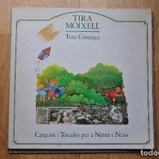 Discos de vinilo: TONI GIMÉNEZ. TIRA MOIXELL. CANÇONS I TONADES PER A NENS I NENES LA GRANOTA 1982 LP, DIFICIL. Lote 98048967