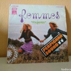 Discos de vinilo: NATHALIE Y CHRISTINE : FEMMES (MUJERES). Lote 98056203