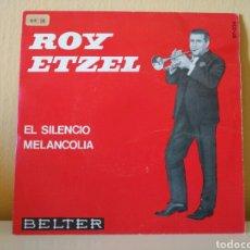 Discos de vinilo: ROY ETZEL : IL SILENZIO, MELANCOLIA. Lote 98060155