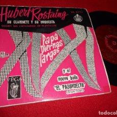 Discos de vinilo: HUBERT ROSTAING&CHRISTIAN GARROS PAPA PIERNAS LARGAS BSO OST.ESTO VA BIEN/ENSUEÑO +1 EP 195? ESPAÑA . Lote 98064603