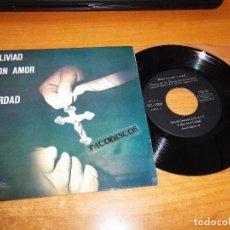 Discos de vinilo: CORO DE LAS HIJAS DE LA CARIDAD ALIVIAD CON AMOR Y VERDAD EP VINILO 1964 MUSICA RELIGIOSA CATOLICA. Lote 98067683