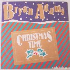 Discos de vinilo: BRYAN ADAMS - CHRISTMAS TIME A M - 1985. Lote 98071039