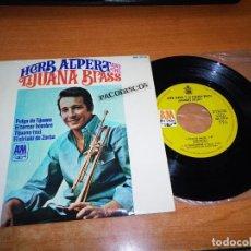 Discos de vinilo: HERB ALPERT Y SU TIJUANA BRASS SPANISH FLEA EP VINILO 1966 ESPAÑA 4 TEMAS HISPAVOX RARO. Lote 98072207