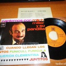 Discos de vinilo: MITCH MILLER Y SU PANDILLA CUANDO LLEGAN LOS SANTOS EP VINILO 1963 ESPAÑA LETRAS DE LAS CANCIONES. Lote 98076691