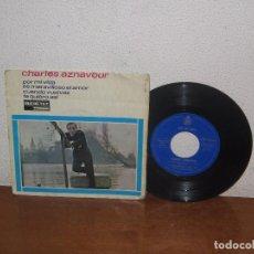 Discos de vinilo: CHARLES AZNAVOUR 7´´ MEGA RARE VINTAGE EXTENDED PLAY SPANISH TITLES 1965. Lote 98079967
