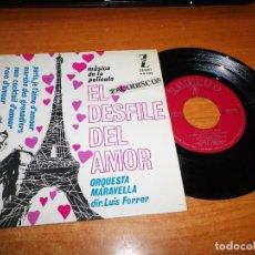 Discos de vinilo: ORQUESTA MARAVELLA REVE D´AMOUR BANDA SONORA EL DESFILE DEL AMOR LUIS FERRER EP VINILO 1963 4 TEMAS. Lote 98080011