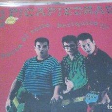 Discos de vinilo: LOS PICAPIEDRAS CORTA EL ROLLO PERIQUITO MANO NEGRA RECORDS. 1989. Lote 98081979