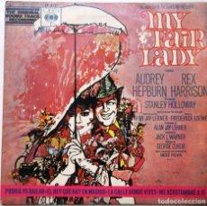Discos de vinilo: MY FAIR LADY DE LA PELICULA DEL AÑO 1966 ES UN EP DE 4 CANCIONES. Lote 98082051