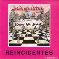 Discos de vinilo: REINCIDENTES - LA HISTORIA SE REPITE (1992)[SINGLE]. Lote 98102967