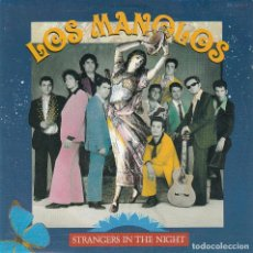 Discos de vinilo: LOS MANOLOS - STRANGERS IN THE NIGHT (1991)[SINGLE]. Lote 98103427