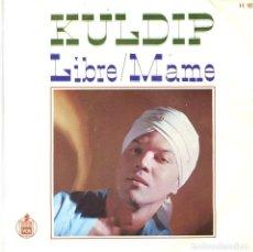 Discos de vinilo: KULDIP / LIBRE / MAME (SINGLE 1967). Lote 98116515