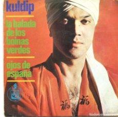 Discos de vinilo: KULDIP / LA BALADA DE LOS BOINAS VERDES / OJOS DE ESPAÑA (SINGLE 1966). Lote 98117011