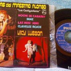 Discos de vinilo: VIKY LUSSON - LAS CASTIGADORAS - NOCHE DE CABARET / DIME / LAS MINI MINI / CLAVELES ROJOS IMPECABLE. Lote 98139427