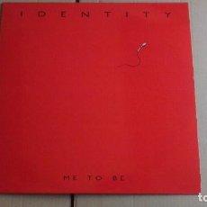 Discos de vinilo: IDENTITY - ME TO BE- B-CORE 6 - VINILO COMO NUEVO 1992. Lote 98148103