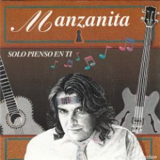 Discos de vinilo: MANZANITA - SOLO PIENSO EN TI (1993)[SINGLE]. Lote 98150443