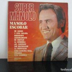 Discos de vinilo: SUPER MANOLO ESCOBAR LP AÑOS 70. Lote 98151455