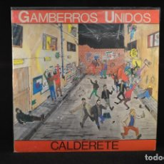 Discos de vinilo: GAMBERROS UNIDOS - CALDERETE - LP. Lote 98152463