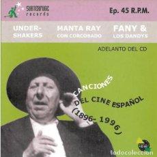 Discos de vinilo: CANCIONES DEL CINE ESPAÑOL: MANTA RAY CON CORCOBADO + UNDERSHAKERS + FANNY Y LOS DANDYS. Lote 98154335
