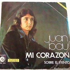 Discos de vinilo: SINGLE DE JUAN BAU (1974). Lote 98161100
