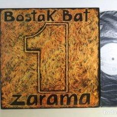 Discos de vinilo: LP - ZARAMA - 'BOSTAK BAT'. Lote 98161519