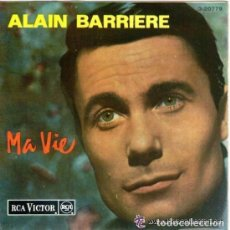 Discos de vinilo: ALAIN BARRIERE - MA VIE - EP RCA VICTOR , SPAIN 1964. Lote 98163679