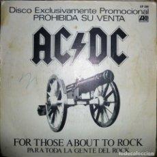 Discos de vinilo: AC/DC FOR THOSE ABOUT ROCK: PARA TODA LA GENTE/ C.O.D. ATLANTIC-HISPAVOX SPAIN 1981 7' PROMO CP 389. Lote 98188703