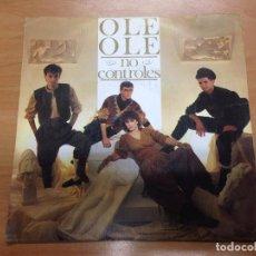 Discos de vinilo: SINGLE PROMOCIONAL OLE OLE / NO CONTROLES CARA B SIN TEMA CBS 1983. Lote 98189927
