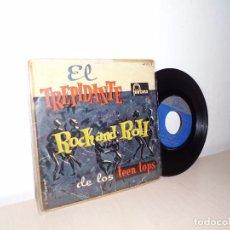 Discos de vinilo: EL TRIPIDANTE ROCK AND ROLL DE LOS TEEN TOPS- EL ROCK DE LA CARCEL -EP DE 4 CANCIONES .FONTANA 1960. Lote 98206015