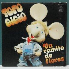 Discos de vinilo: TOPO GIGIO. UN RAMITO DE FLORES / ¡QUE DOLOR TENGO DE PANZA!. HISPAVOX 1979. SINGLE. Lote 98216399