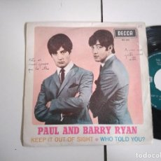 Discos de vinilo: SINGLE-PAUL AND BARRY RYAN-KEEP IT OUT OF SIGHT-1967-SPAIN-. Lote 98217035